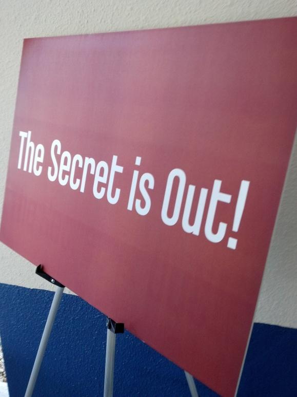The Secret WAS Out